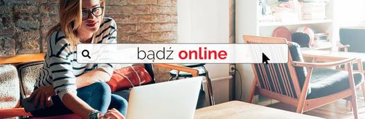 bądź online